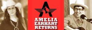 amelia earhart returns